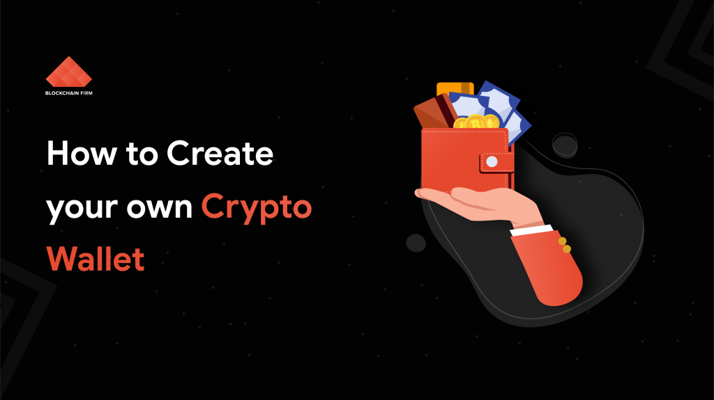 Create your own Crypto wallet | Blockchain Firm