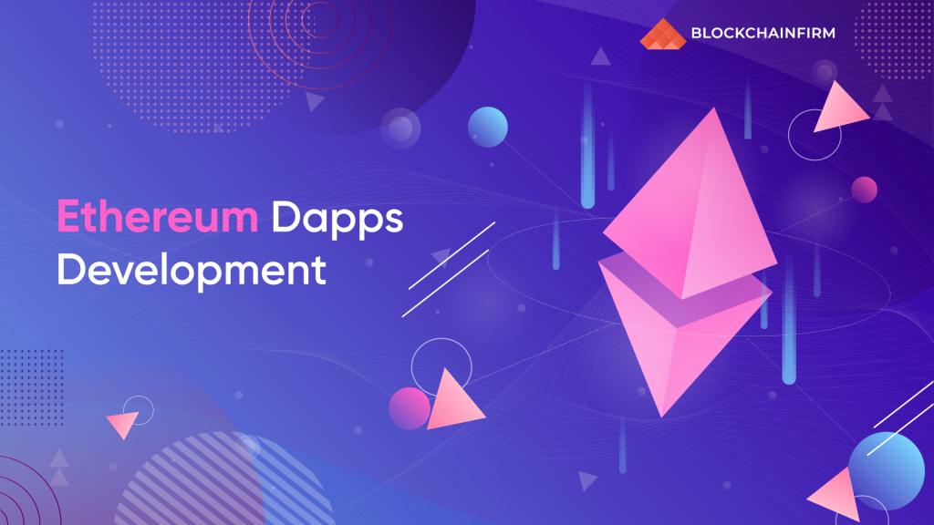 Ethereum Dapp Development