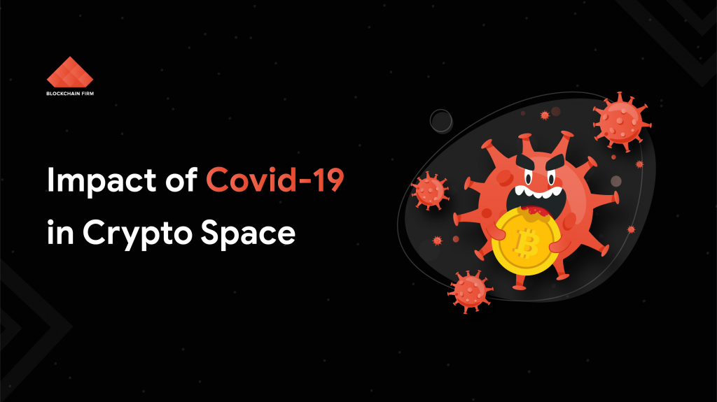 Impact of Covid-19 in crypto space