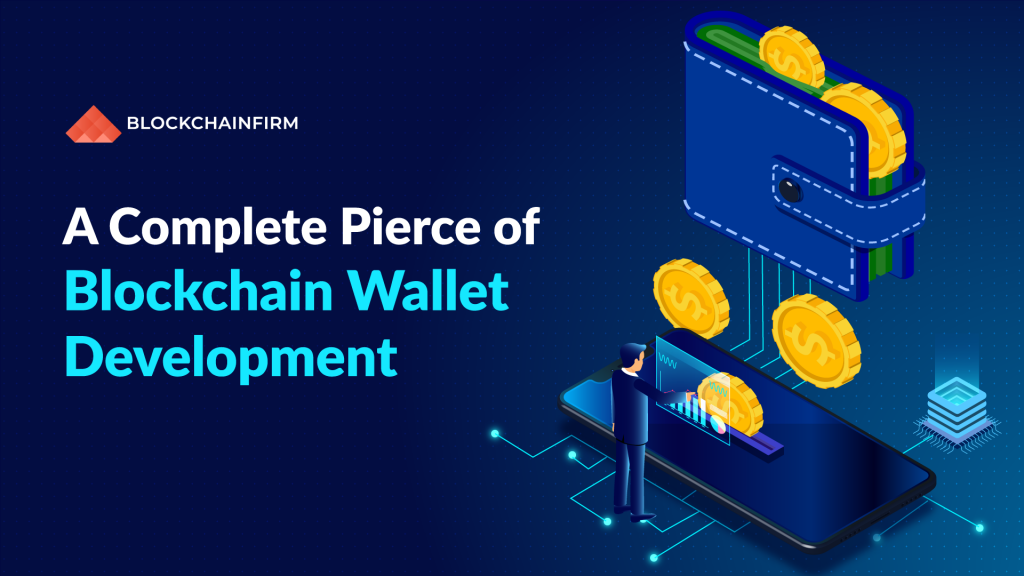 Blokchain wallet development