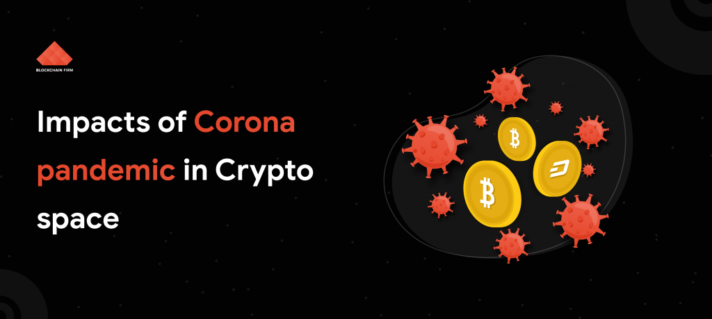 impact of corona (COVID-19) in Crypto space