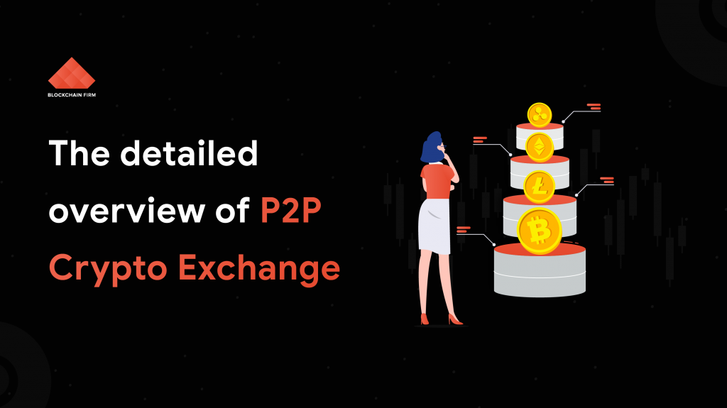 P2P Crypto Exchange Development
