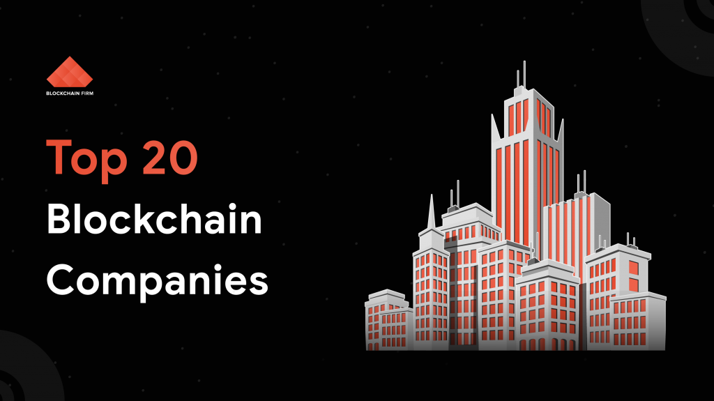 Best 20 Blockchain Companies