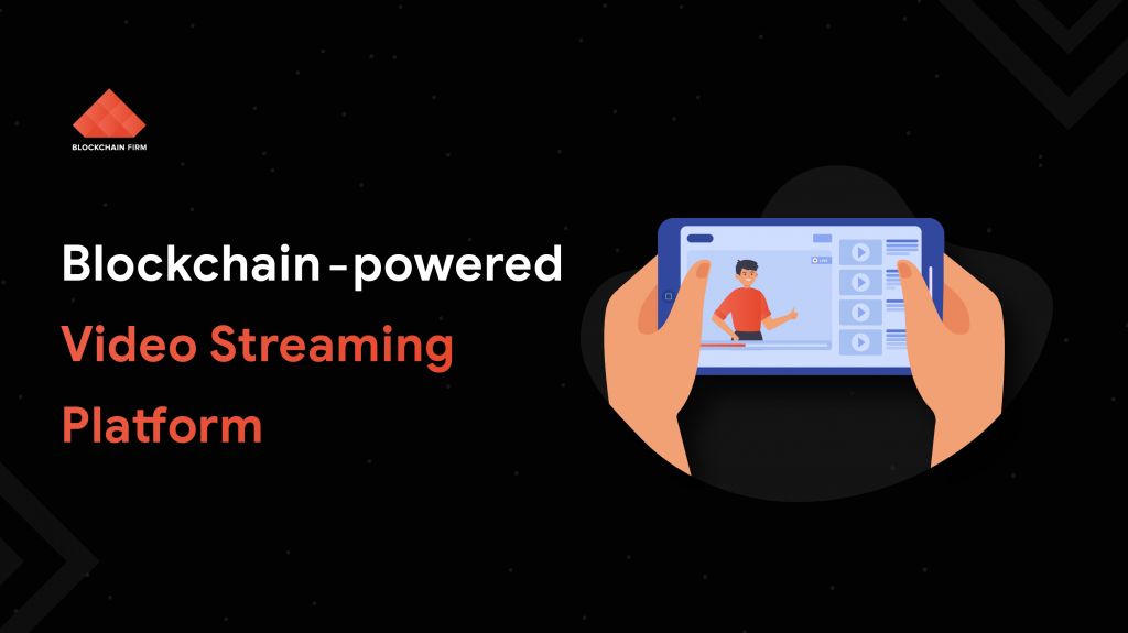 Blockchain based video streaming platform