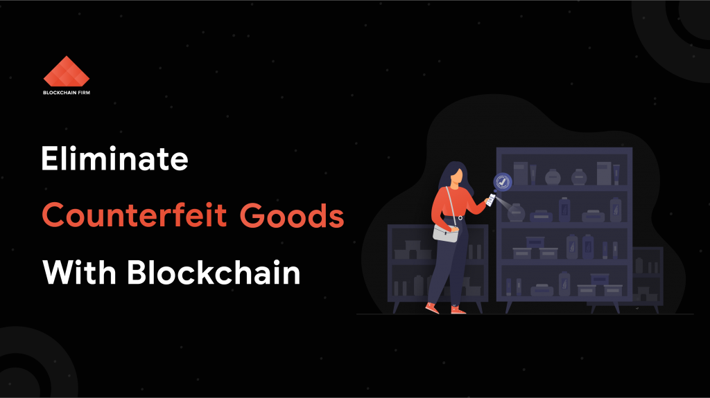 blockchain counterfeit goods
