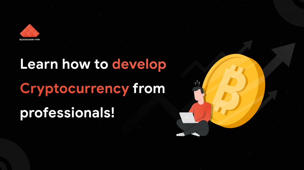 How to develop a cryptocurrency