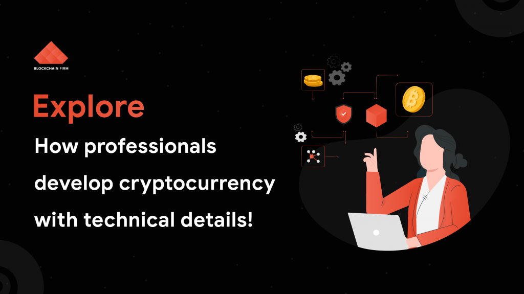 Develop your own Cryptocurrency